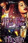 New Year, New You A Short Hood Love Story: Dallas & Syon