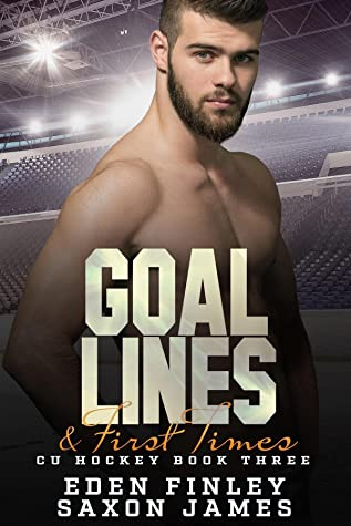 Goal Lines & First Times (CU Hockey #3)