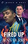 All Fired Up (Ashes & Dust, #1)