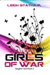 Girls of War (Daughter 4254, #3)