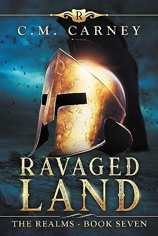 Ravaged Land: The Realms Book 7: (An Epic Progression Fantasy LitRPG Novel)