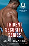 Trident Security Series: A Special Collection: Volume III (Trident Security, #6-7.5; Doms of the Covenant, #1)