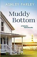 Muddy Bottom