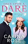 Once Upon a Dare (Once Upon a Sweet Romance Series)