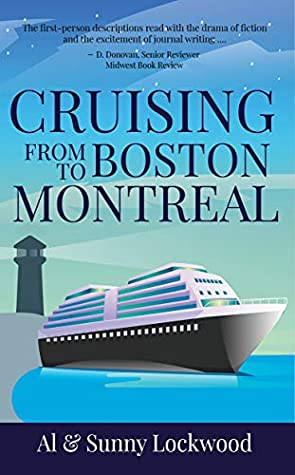 Cruising from Boston to Montreal by Sunny Lockwood