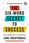 The Six-Word Secret to Success (Ignite Reads)