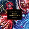 Dark Compliance (The Horus Heresy)