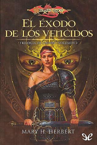 Reseña de la novela de fantasía El éxodo de los vencidos, de Mary H. Herbert