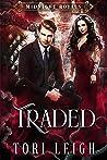 Traded (Midnight Royals, #1)