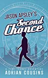 JASON APSLEY'S Second Chance: A Time Travel Adventure