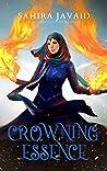 Crowning Essence (Heart Of Noorenia #2)