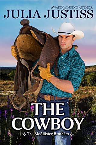 The Cowboy (The McAllister Brothers, #2)