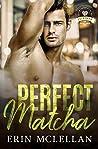 Perfect Matcha (Bold Brew #3)