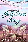 Gulf Coast Cottage (Blackbird Beach, #1)