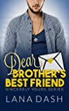 Dear Brother's Best Friend (Sincerely Yours #4)