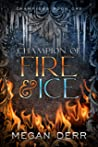 Champion of Fire & Ice (Champions #1)