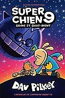 Super Chien : N°9 - Crime et chat-iment