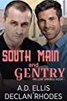 South Main and Gentry (Willow Springs #1)
