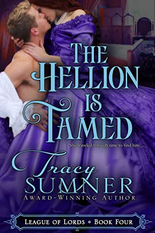 The Hellion is Tamed (League of Lords, #4)