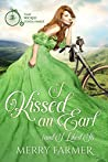 I Kissed an Earl (and I Liked It) (That Wicked O'Shea Family, #1)