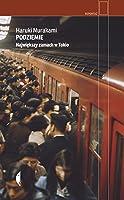 Podziemie. Największy zamach w Tokio