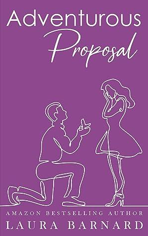 Adventurous Proposal