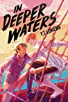 In Deeper Waters by F.T. Lukens