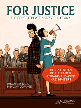 For Justice: The Serge Beate Klarsfeld Story