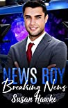 Breaking News (News Boy Trilogy, #3)