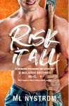 Risk It All (MacAteer Brothers, #4)