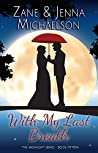 With My Last Breath (The Midnight Series, #15)