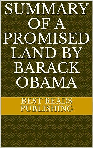 Summary of A Promised Land By Barack Obama