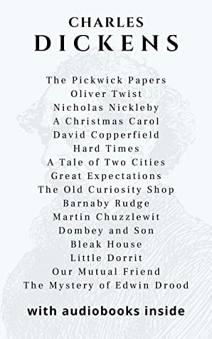 Dickens (16 books): The Pickwick Papers, Oliver Twist, Nicholas Nickleby, A Christmas Carol, David Copperfield, Hard Times, A Tale of Two Cities, Great Expectations... WITH AUDIOBOOKS INSIDE