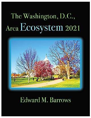 The Washington, D.C., Area, Ecosystem 2021