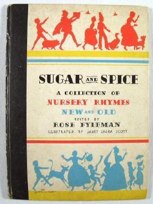 Sugar and Spice: A Collection of Nursery Rhymes New and Old