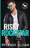 Risky Rockstar: A Cocky Hero Club Novel