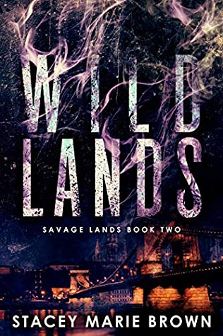 Wild Lands (Savage Lands, #2)