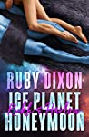 Ice Planet Honeymoon: Rukh & Harlow (Ice Planet Barbarians, #4.4)