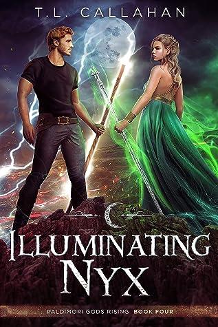 Illuminating Nyx (Paldimori Gods Rising Book 4)