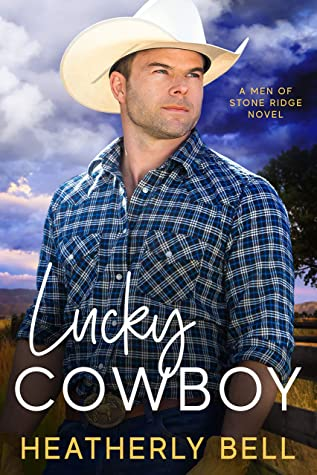 Lucky Cowboy: Friends to lovers small town western