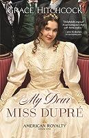 My Dear Miss Dupr�