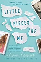 Little Pieces of Me