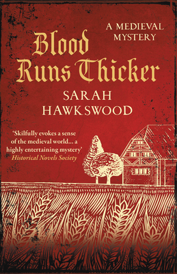 Blood Runs Thicker by Sarah Hawkswood