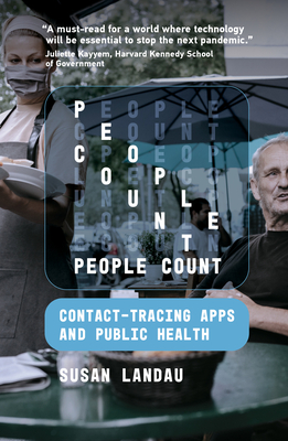 People Count: Contact-Tracing Apps and Public Health