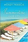 Summertime Guests: A Novel