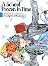 A School Frozen in Time, Vol. 1