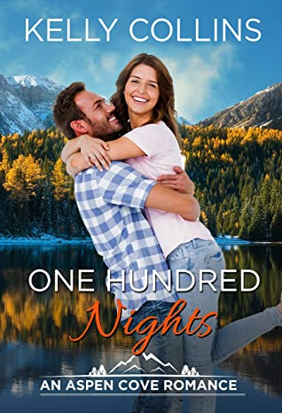One Hundred Nights: An Aspen Cove Romance Book 17