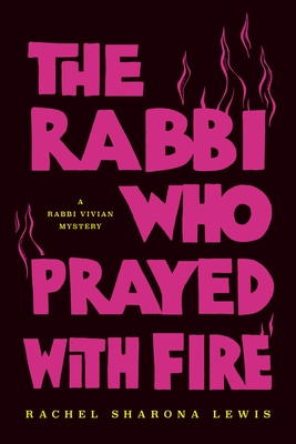 The Rabbi Who Prayed with Fire
