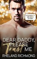 Dear Daddy, Please Trust Me