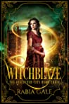 Witchblaze (The Reflected City Book 3)